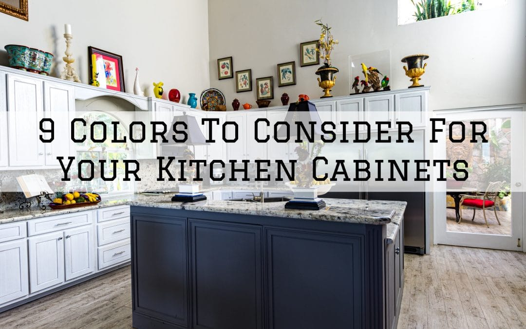 9 Colors To Consider For Your Kitchen Cabinets in Denver Metro, CO