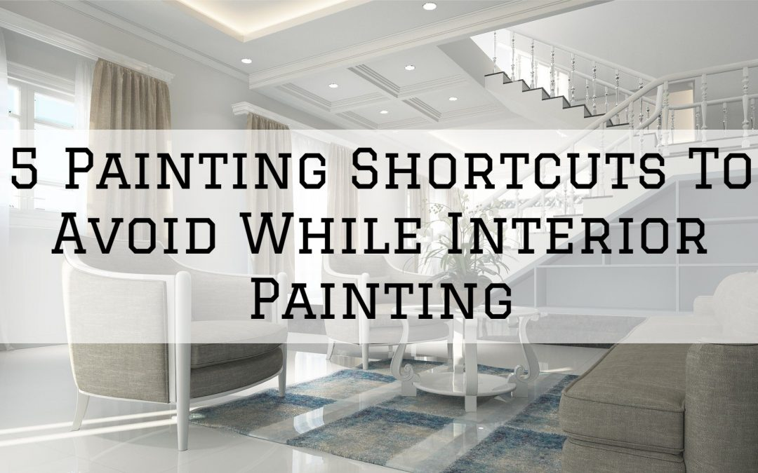 2020-06-05 Imhoff Fine Residential Painting Denver Metro CO Painting Shortcuts To Avoid