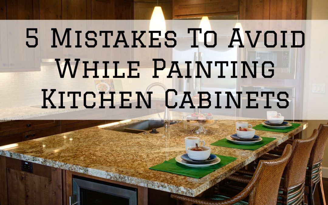 5 Mistakes To Avoid While Painting Kitchen Cabinets in Denver Metro, CO