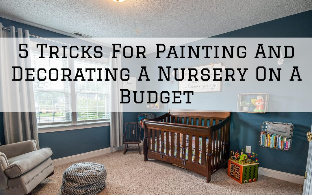 5 Tricks For Decorating A Nursery On A Budget