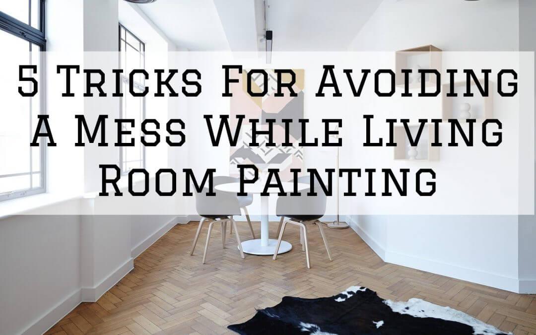 2020-11-29 Imhoff Residential Fine Painting Denver Metro CO Avoiding Living Room Mess