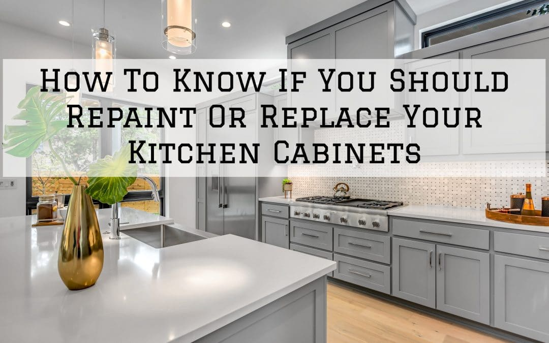 How To Know If You Should Repaint Or Replace Your Kitchen Cabinets in Denver Metro, CO