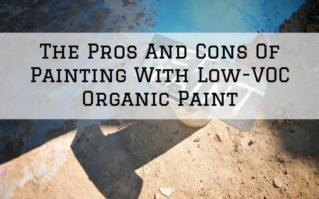 2021-03-01 Imhoff Fine Residential Painting Denver Metro CO - Pros Cons Low-VOC Organic Paint
