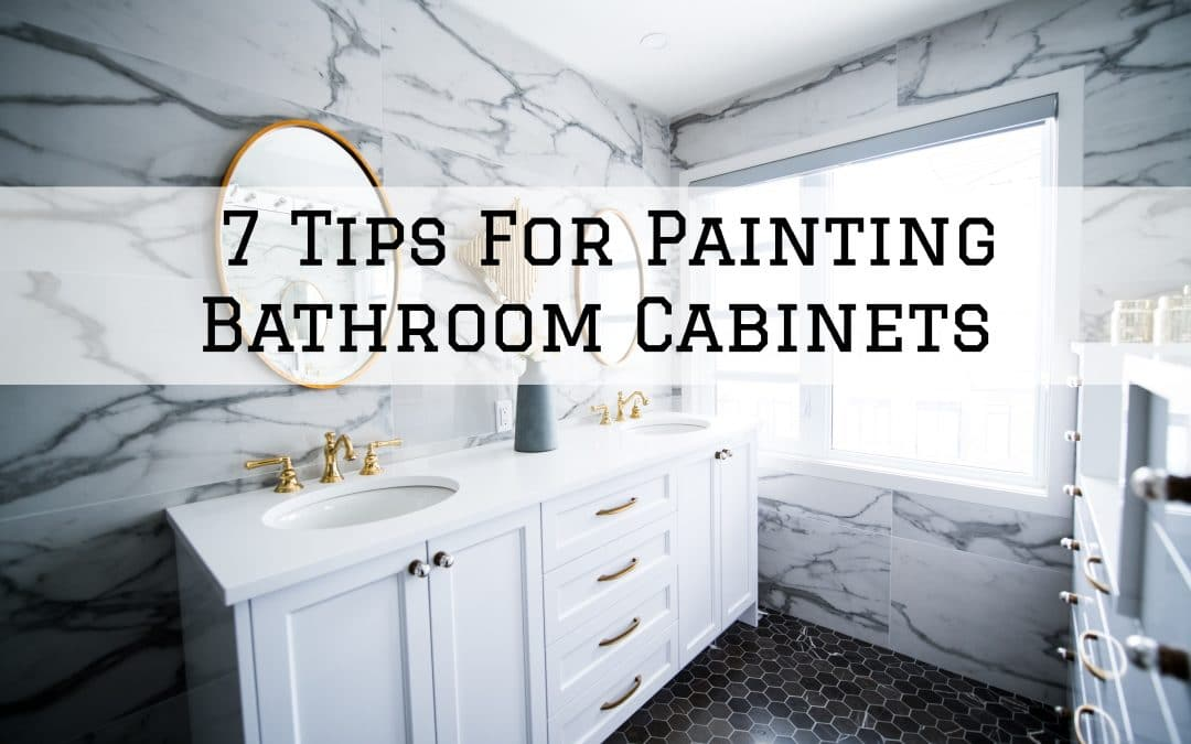 7 Tips For Painting Bathroom Cabinets in Denver Metro, CO