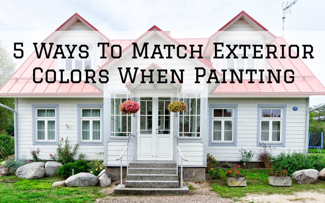 5 Ways To Match Exterior Colors When Painting in Denver Metro, CO