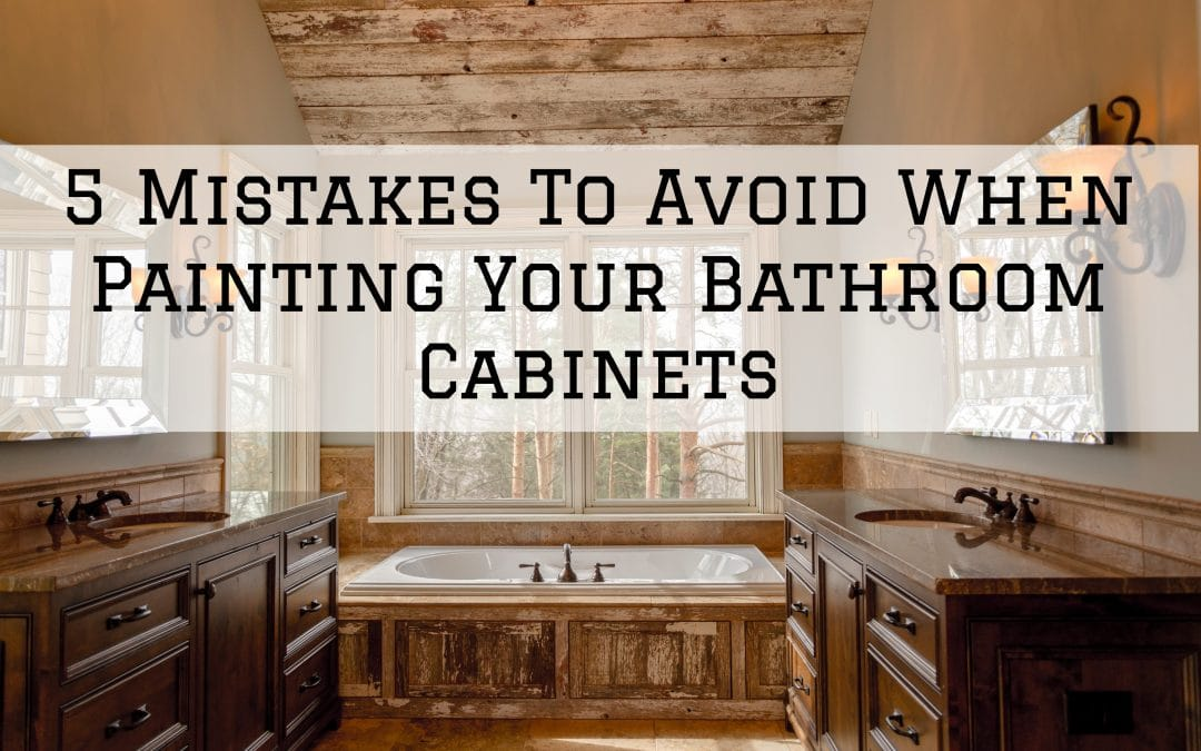 5 Mistakes To Avoid When Painting Your Bathroom Cabinets in Denver Metro, CO
