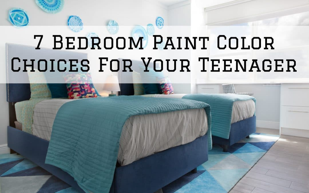 7 Bedroom Paint Color Choices For Your Teenager in Denver Metro, CO