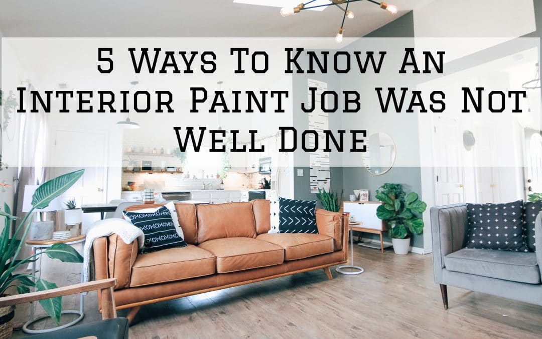 5 Ways To Know An Interior Paint Job Was Not Well Done in Denver Metro, CO