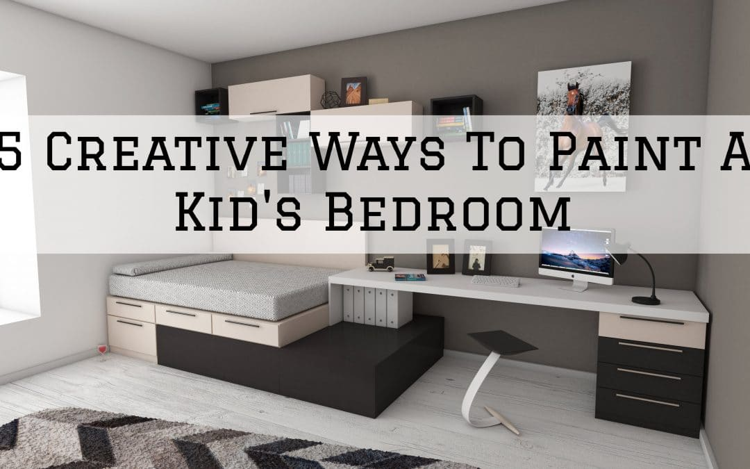 5 Creative Ways To Paint A Kid's Bedroom in Denver Metro, CO