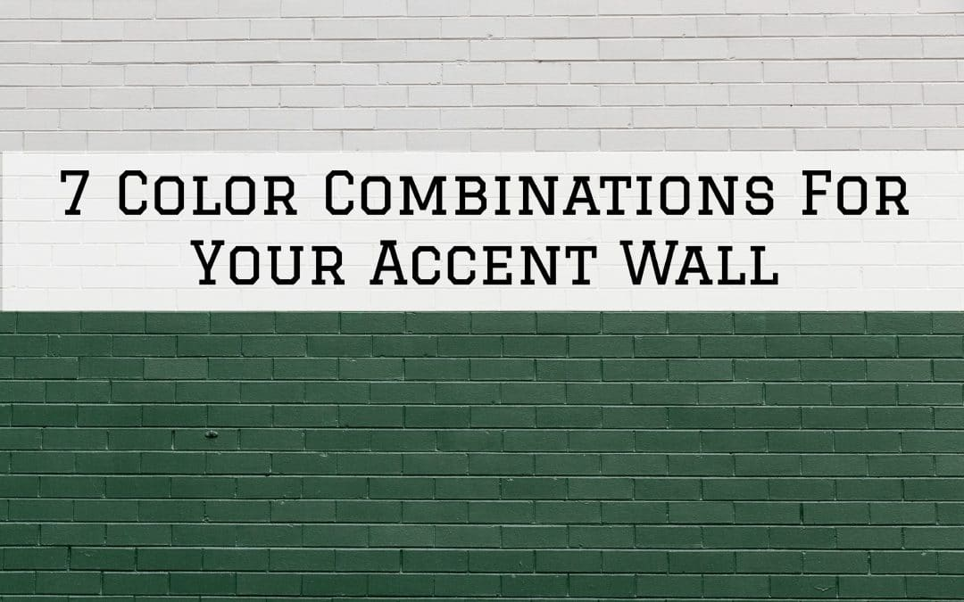 7 Color Combinations For Your Accent Wall in Denver Metro, CO