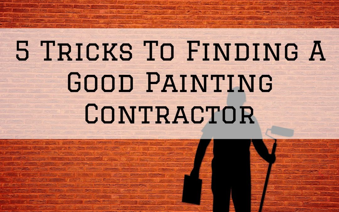 5 Tricks To Finding A Good Painting Contractor in Denver Metro, CO