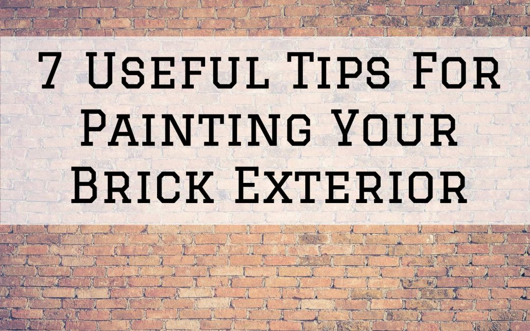 7 Useful Tips For Painting Your Brick Exterior in Denver Metro, CO