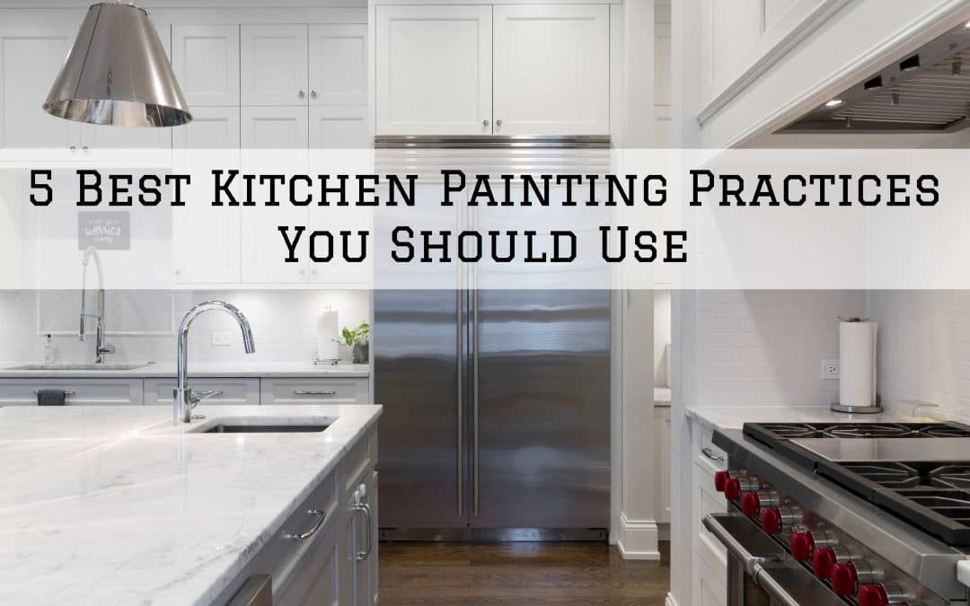 5 Best Kitchen Painting Practices You Should Use in Denver Metro, CO